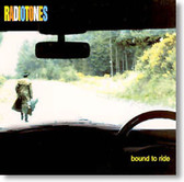 Radiotones - Bound To Ride