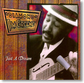 Diamond Jim Greene - Just A Dream