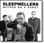 Sleepwellers - Mother or A Dodo