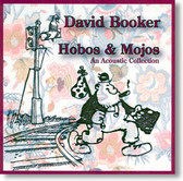 David Booker - Hobos & Mojos An Acoustic Collection