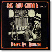Big Boy Guitar and The Drive-By Bloozin - Self-Titled