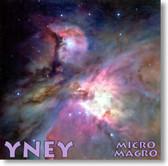 Yney - Micro Macro