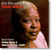 Kay Kay and The Rays - Texas Justice