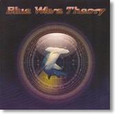 Blue Wave Theory - Blue Wave Theory
