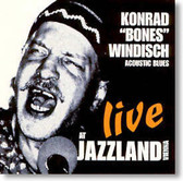 "Konrad ""Bones"" Windisch - Live At Jazzland"