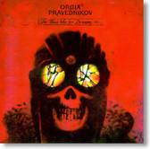 Orgia Pravednikov - For Those Who See Dreams Vol. 1