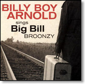 Billy Boy Arnold - Sings Big Bill Broonzy