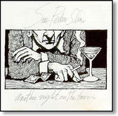 San Pedro Slim - Another Night on The Town