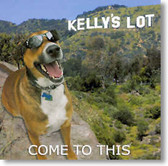 Kelly's Lot - Come To This