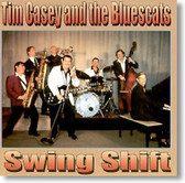 Tim Casey and The Bluescats - Swing Shift