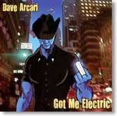 Dave Arcari - Got Me Electric