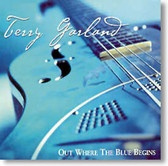 Terry Garland - Out Where The Blue Begins