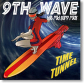 9th Wave - Time Tunnel