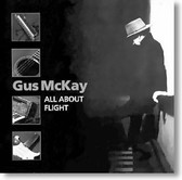 Gus McKay - All About Flight