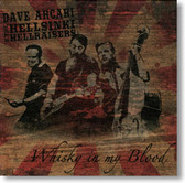 Dave Arcari & The Hellsinki Hellraisers - Whiskey In My Blood