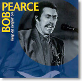 Bob Pearce - Keep On Keepin' On