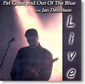 Pat Coast and Out of The Blue - Live