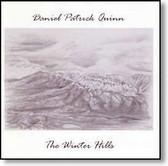 Daniel Patrick Quinn - The Winter Hills