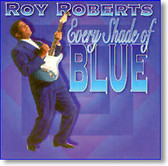 Roy Roberts - Every Shade of Blue
