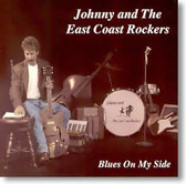 Johnny and The East Coast Rockers - Blues on My Side