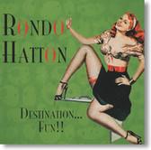 Rondo Hatton - Destination Fun