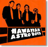 Hawaiian Astro Boys - Thank U Sir May I Have Another
