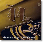 The 44s featuring Kid Ramos - Boogie Disease