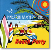 Marconi Beach Sound - Beach Party