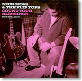 Nick Moss & The Flip Tops - Count Your Blessings