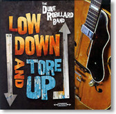 Duke Robillard - Low Down And Tore Up