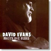 David Evans - Match Box Blues