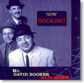 Mr. David Booker and The Swingtet - Now Booking