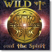 Wild T and The Spirit - True Bliss