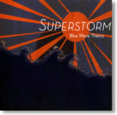 Blue Wave Theory - Superstorm