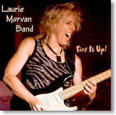 Laurie Morvan Band - Fire It Up!