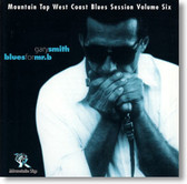 """""""Blues For Mr. B"""" blues CD by Gary Smith"""