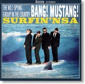 Bang Mustang - Surfin' NSA