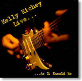 Kelly Richey - Live ... As It Should Be