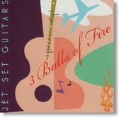 3 Balls of Fire - Jet Set Guitars