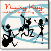 Nicky Kay and His Fabulous Kay Tones - Go Crazy Pop