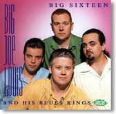 Big Joe Louis and His Blues Kings - Big Sixteen