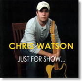 Chris Watson - Just For Show
