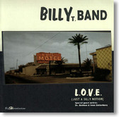 Billy T. Band - L.O.V.E. Just A Silly Notion