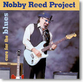 Nobby Reed - Cure For The Blues