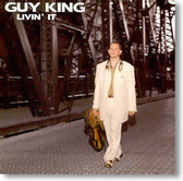 Guy King - Livin' It