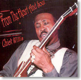 Chick Willis - From The Heart And Soul