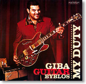 Giba Guitar Byblos - My Duty
