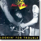 Ides of May - Lookin' For Trouble