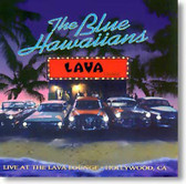 The Blue Hawaiians - Live At The Lava Lounge