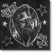 John Juke Logan - The Truth Will Rock You